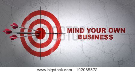 Success business concept: arrows hitting the center of target, Red Mind Your own Business on wall background, 3D rendering