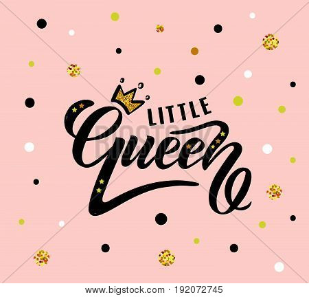 Vector Illustration Of Little Queen Text For Girls Clothes. Little Queen Badge, Tag And Icon.
