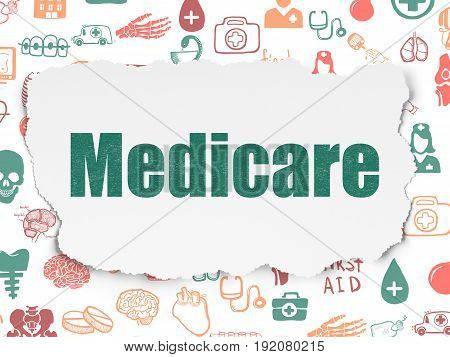 Medicine concept: Painted green text Medicare on Torn Paper background with  Hand Drawn Medicine Icons