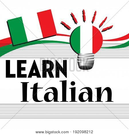 Colorful background with the Italian flag and the text learn Italian written with black letters