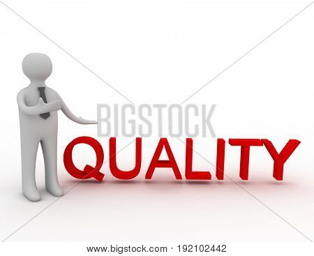 3d man and text quality . 3d rendered illustration