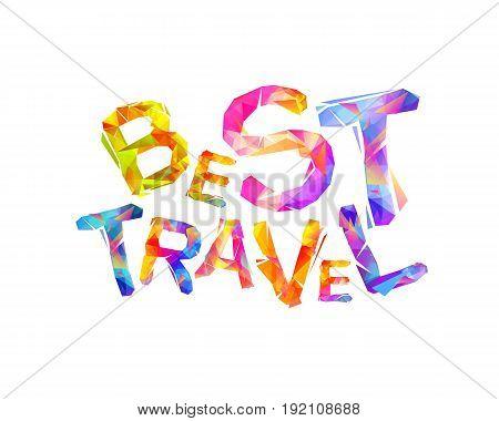 Best Travel. Vector Triangular Letters