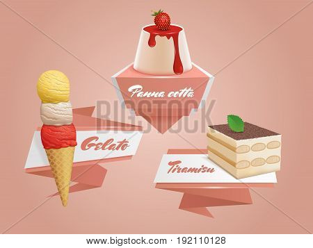 Italian sweets badges. Vector banners with panna cotta, tiramisu and gelato. Traditional desserts logos.