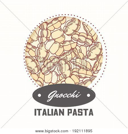 Sticker with hand drawn pattern with pasta gnocchi. Template for food package design. Vector illustration