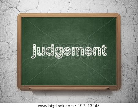 Law concept: text Judgement on Green chalkboard on grunge wall background, 3D rendering