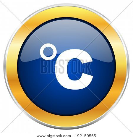 Celsius blue web icon with golden chrome metallic border isolated on white background for web and mobile apps designers.