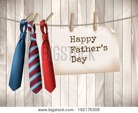 Happy Father's Day Background With A Three Ties On Wooden Backdrop. Vector illustration