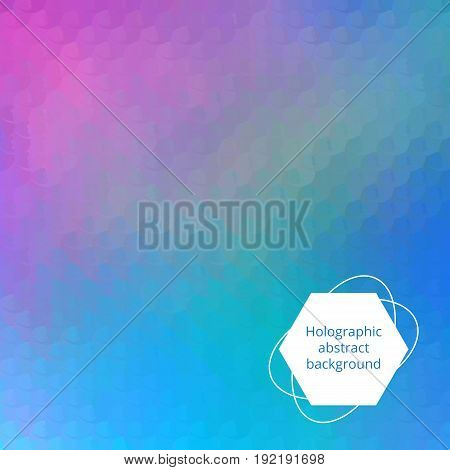 Hologram art. Holographic backdrop. Neon illustration. Rainbow background. Multicolor wallpaper. Polychromatic design. Spectrum decoration. Colorful abstract gradient.  Vector.