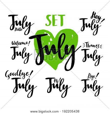 Hello - bye July summer calligraphic set. Vector isolated illustration: brush calligraphy, hand lettering. For calendar, schedule, diary, journal, postcard, label, sticker and decor