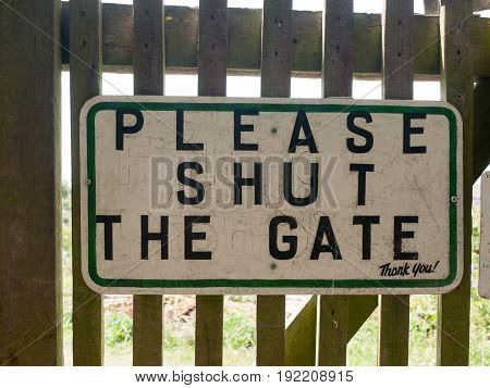 Garden Sign Shut The Gate