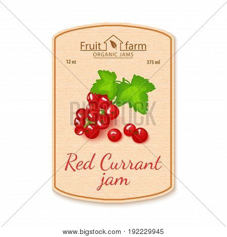 Vector red currant jam lable. Composition of ripe fruits. Design of a sticker for a jar with red currant jam, fruit marmalade, juice, smoothies. Sticker in retro style with texture for your design