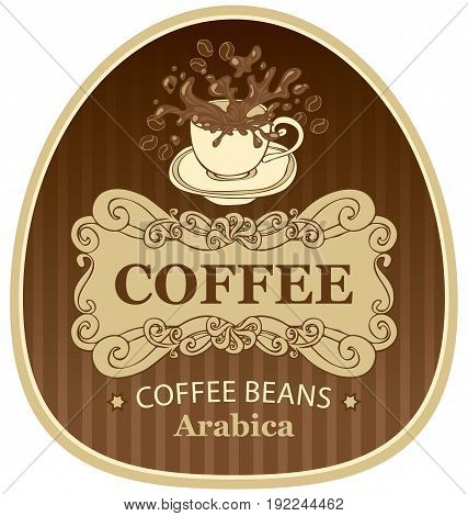 design vector label for coffee beans arabica with cup and splashes in Baroque style on the background in the frame