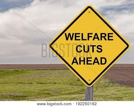 Caution Sign - Welfare Cuts Ahead Warning