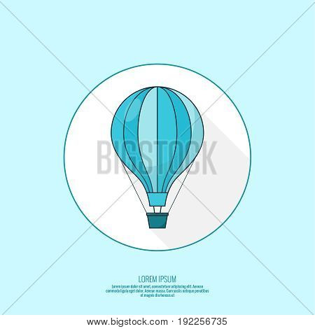 Hot air balloon icon. Flying  aerostat. Concept for travel agency, motivation, journey, adventure, discovery. Vector illustration. Modern design flat style with long shadow.