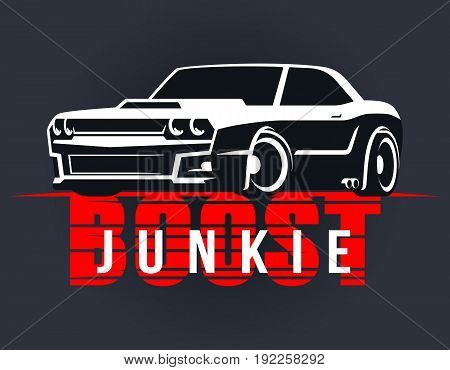 Racing muscle car typography. T-shirt graphics. Boost junkie lettering. Dragster vector illustration