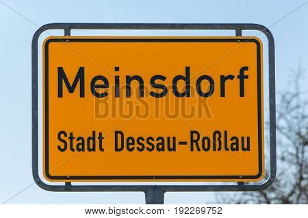 Town Entrance sign of the village Meinsdorf town Dessau Rosslau in Germany.