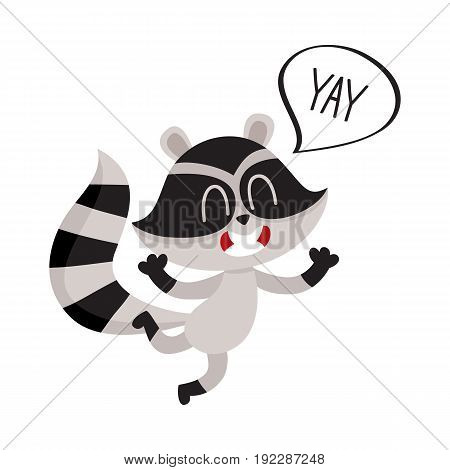 Cute raccoon character jumping from happiness with word Yay in speech bubble, cartoon vector illustration isolated on white background.