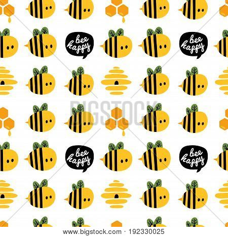 Be happy seamless pattern with yellow cartoon bees and beehive