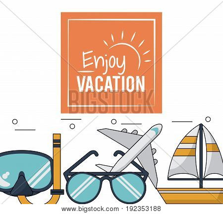 color poster of enjoy vacation with snorkel and glasses and plane and boat vector illustration