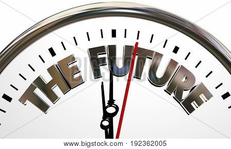 The Future Coming Next Clock Time Tomorrow 3d Illustration