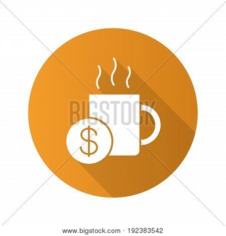 Buy cup of tea. Flat design long shadow glyph icon. Hot steaming mug with dollar sign. Vector silhouette illustration