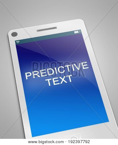 3d Illustration depicting a phone with a predictive text concept.