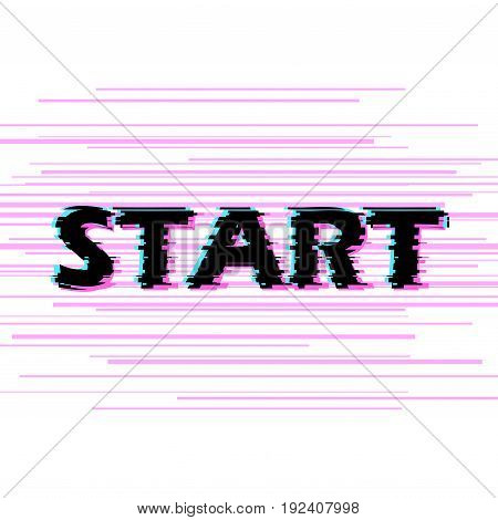 Sign start with distorted glitch effect. Trendy style lettering typeface. Word start in light linear design noise. Digital image data distortion Vector illustration stock vector.