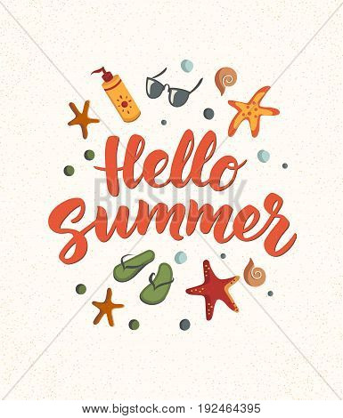 Hello Summer text with beach elements. Sunscreen, sunglasses, cocktail, starfish, flip flops. Sand texture. Beach holidays fun design concept. Great for beach party posters, banners.