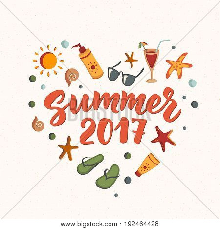 Summer 2017 text with beach elements. sunscreen, sunglasses, cocktail, starfish, flip flops. Sand texture. Beach holidays fun design concept. Great for beach party posters, banners.