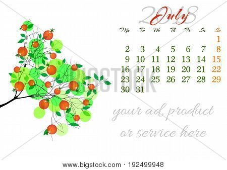 Calendar sheet for 2018 year with marked weekend days on white background. July. Abstract summer tree branch with green leaves and ripe fruits. Week starts with Monday. Vector illustration