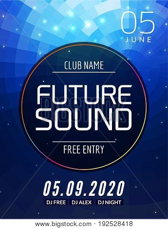 Future sound music party template, dance party flyer, brochure. Party club creative banner or poster for DJ.