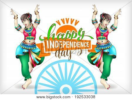 happy independence day of india greeting card or banner with hand lettering and two girl dancing in national clothes, vector illustration