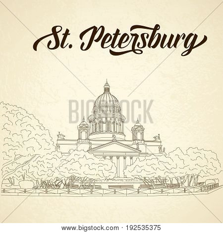 St. Isaac s Cathedral sketching on vintage background. Saint Petersburg, Russia. Vector illustration for your design