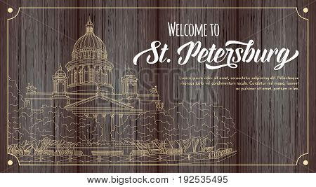 St. Isaac's Cathedral sketching on wood background. Saint Petersburg, Russia. Vector illustration for your design