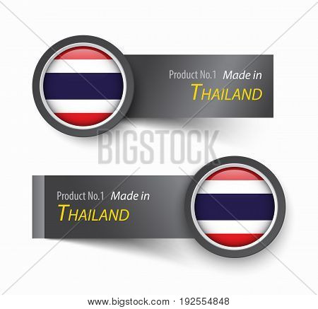 Flag icon and label with text made in Thailand .