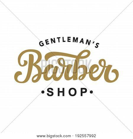 Barber shop hand written lettering calligraphy logo. Retro vintage badge, emblem, isolated on white. Business label template. Vector illustration.