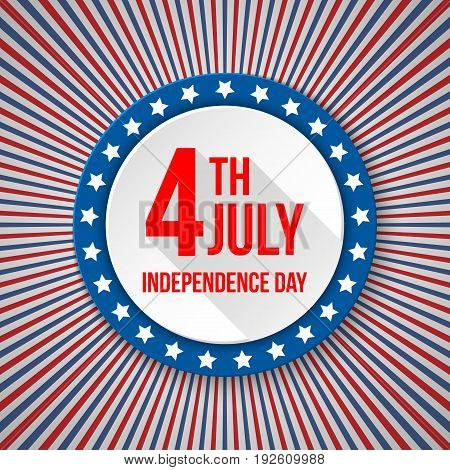 USA Independence Day background. 4 July national celebration. Patriotic template with text, stripes and stars for posters, decoration in colors of american flag. Colorful modern vector illustration.