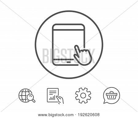 Tablet PC icon. Mobile Device with Hand cursor sign. Touchscreen gadget symbols. Hold Report, Service and Global search line signs. Shopping cart icon. Editable stroke. Vector