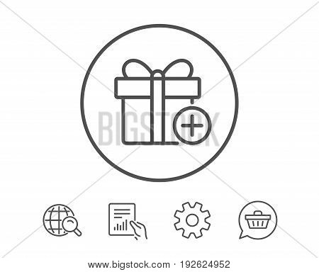 Add Gift box line icon. Present or Sale sign. Birthday Shopping symbol. Package in Gift Wrap. Hold Report, Service and Global search line signs. Shopping cart icon. Editable stroke. Vector