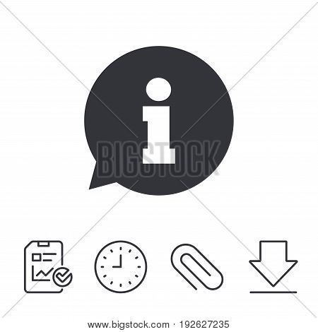 Information sign icon. Info speech bubble symbol. Report, Time and Download line signs. Paper Clip linear icon. Vector