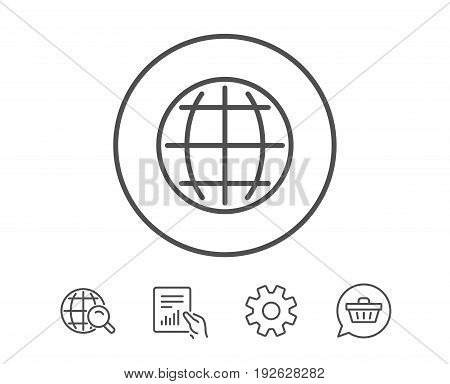 Globe line icon. World or Earth sign. Global Internet symbol. Hold Report, Service and Global search line signs. Shopping cart icon. Editable stroke. Vector