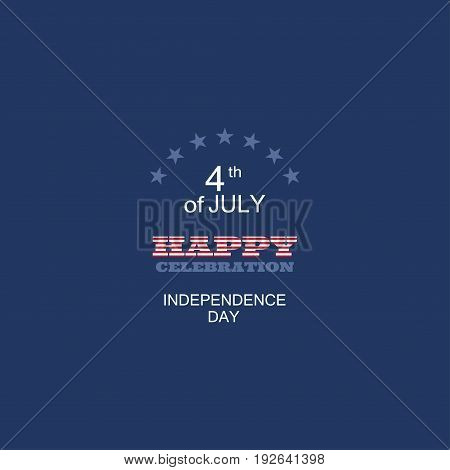 Vector poster for Independence Day with text with a pattern from the American flag on the dark blue background.