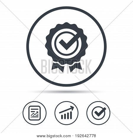Award medal icon. Winner emblem with tick symbol. Report document, Graph chart and Check signs. Circle web buttons. Vector