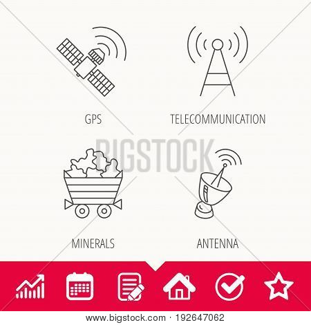 Telecommunication, minerals and antenna icons. GPS satellite linear sign. Edit document, Calendar and Graph chart signs. Star, Check and House web icons. Vector