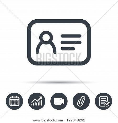 ID card icon. Personal identification document symbol. Calendar, chart and checklist signs. Video camera and attach clip web icons. Vector