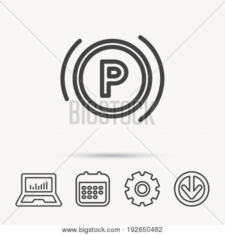 Parking icon. Dashboard sign. Driving zone symbol. Notebook, Calendar and Cogwheel signs. Download arrow web icon. Vector