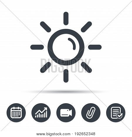 Sun icon. Sunny weather symbol. Calendar, chart and checklist signs. Video camera and attach clip web icons. Vector