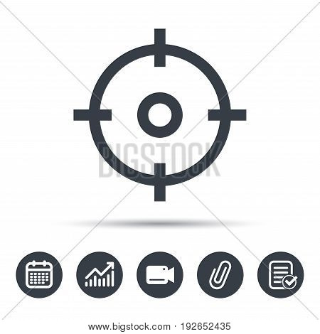 Target icon. Crosshair aim symbol. Calendar, chart and checklist signs. Video camera and attach clip web icons. Vector