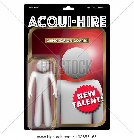 Acqui-Hire Action Figure Acquire Hiring New Talent 3d Illustration