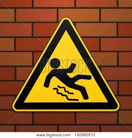 Caution - danger Beware of slippery. Safety sign. The triangular sign on a brick wall. Industrial design. Vector illustration.